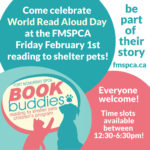 Celebrate World Read Aloud Day by reading to a shelter pet at the FMSPCA February 1st